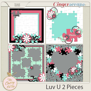 The Cherry On Top:  Love You To Pieces Templates