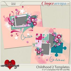 Childhood 2 Templates by CarolW Designs