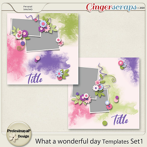 What a Wonderful day Templates Set1