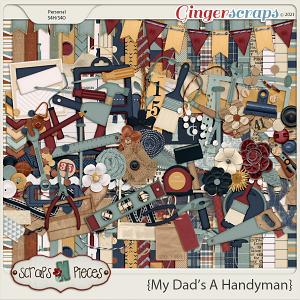 My Dad's A Handyman - Scraps N Pieces