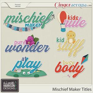 Mischief Maker Titles by Aimee Harrison