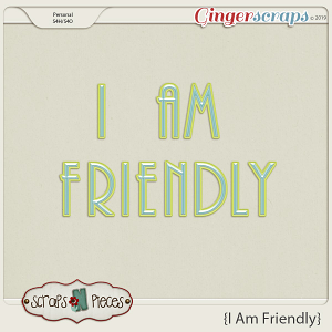I am Friendly Alpha by Scraps N Pieces