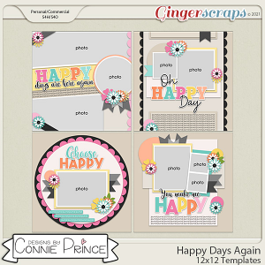 Happy Days Again  - 12x12 Templates (CU Ok) by Connie Prince