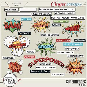 Superheroes - Words by Neia Scraps