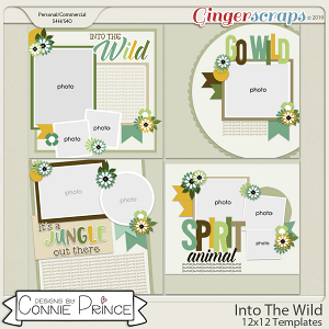 Into The Wild - 12x12 Templates (CU Ok) by Connie Prince