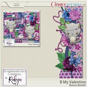 B My Valentine Border by Scrapbookcrazy Creations