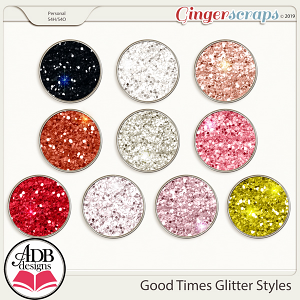Good Times Glitter Styles by ADB Designs