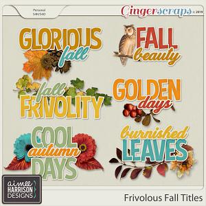 Frivolous Fall Titles by Aimee Harrison