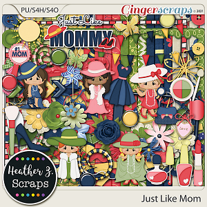 Just Like Mom KIT by Heather Z Scraps