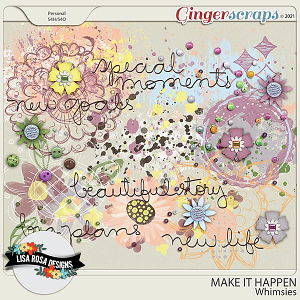 Make it Happen - Whimsies by Lisa Rosa Designs