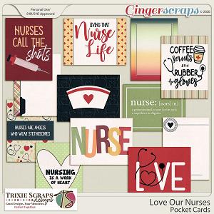 Love Our Nurses Pocket Cards by Trixie Scraps Designs