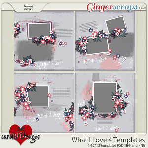 What I Love 4 Templates by CarolW Designs