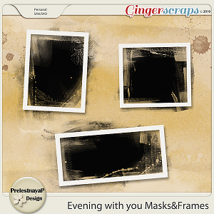 Evening with you Masks&Frames