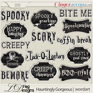 Hauntingly Gorgeous: Wordart by LDragDesigns