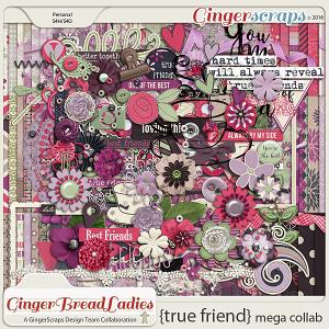 GingerBread Ladies MEGA Collab: True Friend