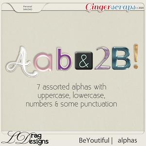 BeYoutiful: Alphas by LDragDesigns