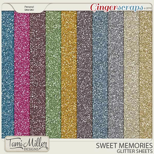 Sweet Memories Glitter Sheets by Tami Miller Designs