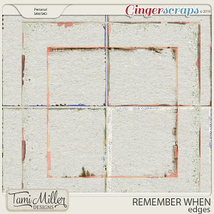 Remember When Edges by Tami Miller Designs