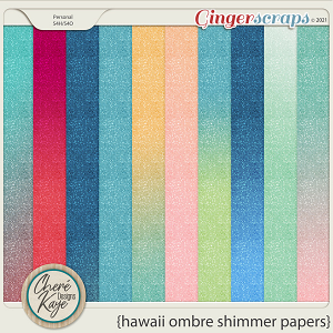 Hawaii Ombre Shimmer Papers by Chere Kaye Designs