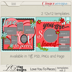 Love You To Pieces: Templates Vol. 2 by LDragDesigns