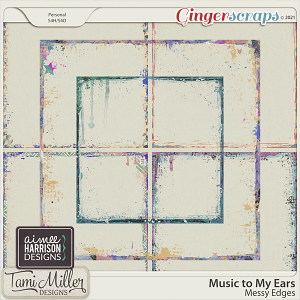 Music to My Ears Messy Edges by Tami Miller and Aimee Harrison