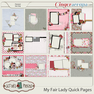 My Fair Lady Quick Pages by Scraps N Pieces