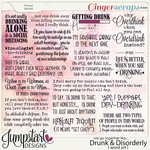 We go together like DRUNK & DISORDERLY {Word Art}