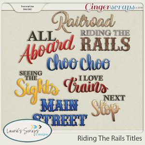 Riding The Rails Titles