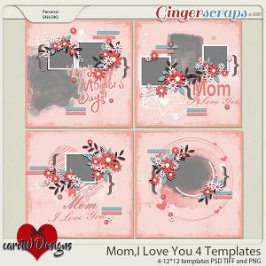 Mom,I Love You 4 Templates by CarolW Designs