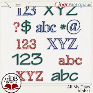 All My Days Alphas by ADB Designs