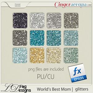 World's Best Mom: Glitterstyles by LDragDesigns