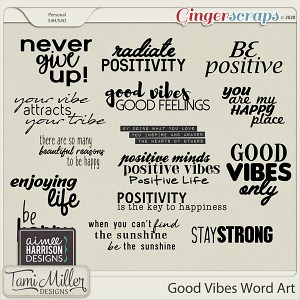 Good Vibes Word Art by Aimee Harrison and Tami Miller