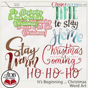 It's Beginning ... Christmas Word Art by ADB Designs