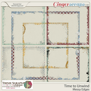 Time to Unwind Messy Edges by Trixie Scraps Designs