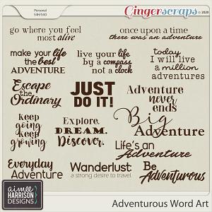 Adventurous Word Art by Aimee Harrison