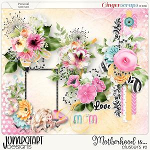 Motherhood Is... {Clusters #2}