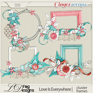Love Is Everywhere:Cluster Frames by LDragDesigns