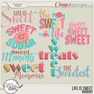 Life is Sweet - Word Art - by Neia Scraps