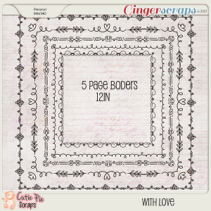 With Love- Page Borders By Cutie Pie Scraps