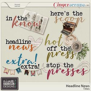 Headline News Titles by Aimee Harrison