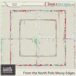 From the North Pole Messy Edges by Aimee Harrison
