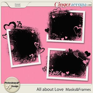 All about Love Masks & Frames