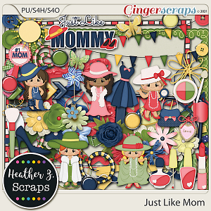 Just Like Mom ELEMENTS by Heather Z Scraps