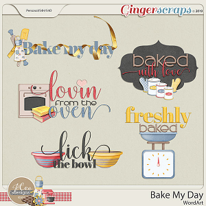 Bake My Day Word Art by JoCee Designs