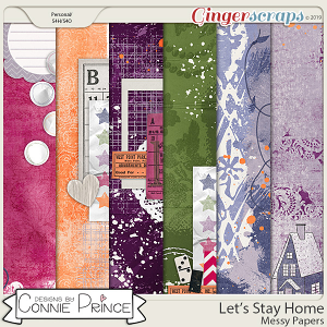 Let's Stay Home - Messy Papers by Connie Prince