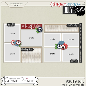 #2019 July - Week 27 Template Pack (CU Ok) by Connie Prince