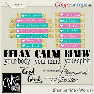 Pamper Me - Words by Memory Mosaic