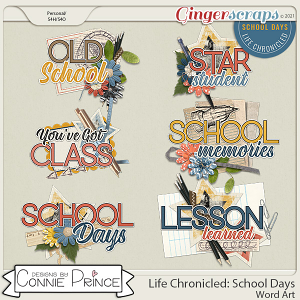 Life Chronicled: School Days - Word Art Pack by Connie Prince