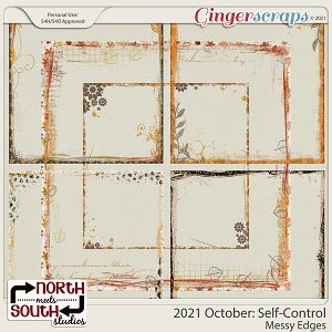 2021 October: Self-Control Messy Edges by North Meets South Studios