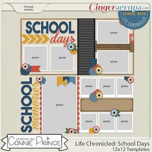 Life Chronicled: School Days -  24x12 or 12x12 Templates (CU Ok) by Connie Prince
